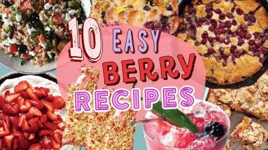 10 Must-Try Ways to Cook with Berries | Favorite Berry Recipes Compilation
