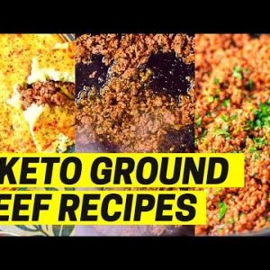 7 Keto Ground Beef Recipes – How to Make the Best Low Carb Easy & Delicious Minced Meat on a Budget