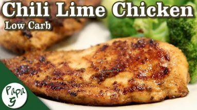 Chili Lime Chicken – Easy Low Carb Keto Chicken Recipe