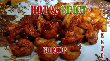 Keto Friendly – Hot Spicy Shrimp