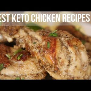 4 Best Keto Chicken Recipes | Easy Keto Chicken Recipes | Keto Diet Chicken Recipes