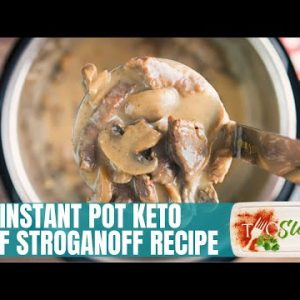 BEST Instant Pot Keto Beef Stroganoff Recipe | Low Carb