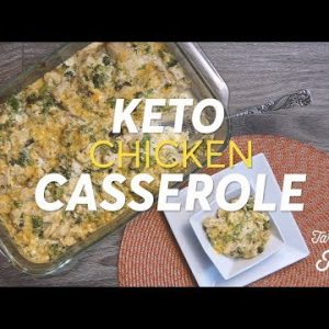Keto Chicken Casserole: Keto Comfort Food–A Low Carb Dinner Recipe (Easy!)