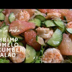 Shrimp Pomelo Cucumber Salad / Easy Recipe for Keto Diet