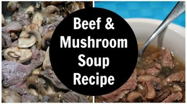 Beef and Mushroom Soup Recipe   Low Carb Keto Soups