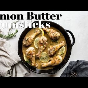 Lemon Butter Chicken Drumsticks | One Pan Dinner