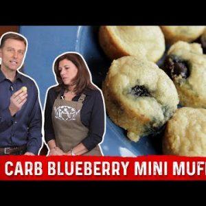 Best Low-Carb Keto Blueberry Mini Muffin Bites Recipe | Karen and Eric Berg