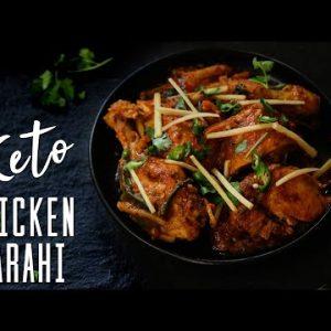 Keto Chicken Karahi (Pakistani Street Food) | MUST TRY RECIPE!!!!