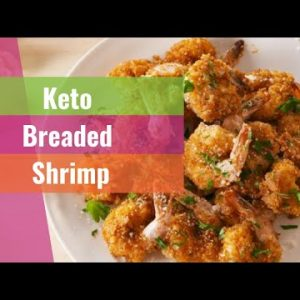 KETO RECIPES #71 | Keto Breaded Shrimp