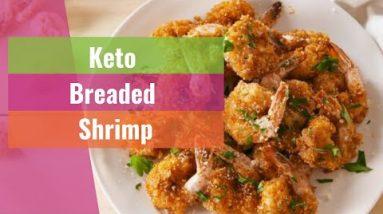 KETO RECIPES #71   Keto Breaded Shrimp