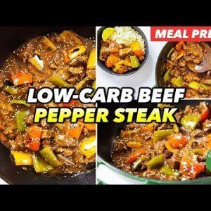 Meal Prep – Low-Carb Beef Pepper Steak