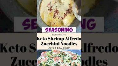 Keto Shrimp Alfredo Zucchini Noodles – Custom Keto Diet Recipe