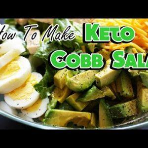 How to Make a Keto Salad!  High Fat Cobb Salad Recipe Video