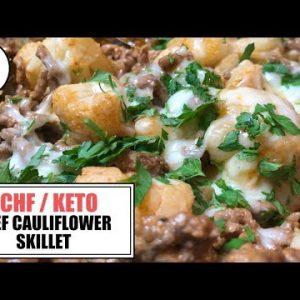 Beef Cauliflower Skillet || The Keto Kitchen