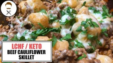 Beef Cauliflower Skillet || The Keto Kitchen