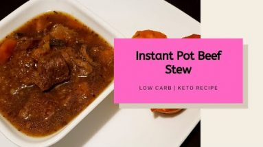 Instant Pot Beef Stew   Low Carb & Keto Recipe   Meal Planning