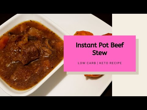 Instant Pot Beef Stew | Low Carb & Keto Recipe | Meal Planning