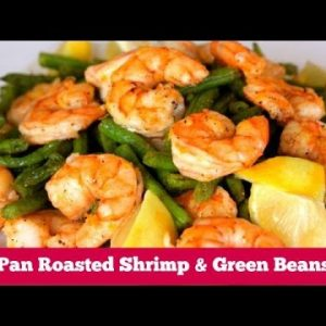 One Pan Shrimp + Green Beans Recipe | Clean & Delicious