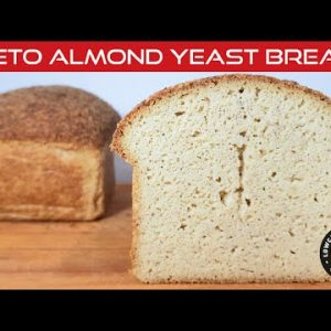 HOW TO MAKE THE BEST KETO ALMOND YEAST BREAD – GRAIN FREE, WHEAT FREE, GLUTEN FREE & SUGAR FREE !