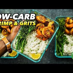 Low-Carb Shrimp & Grits Recipe – Soul Food Meal Prep