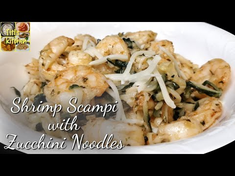 Shrimp Scampi with Zucchini Noodles || Keto shrimp scampi|| zucchini noodles recipe