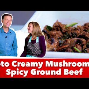 Keto Creamy Mushroom and Spicy Ground Beef Recipe   Eric and Karen Berg