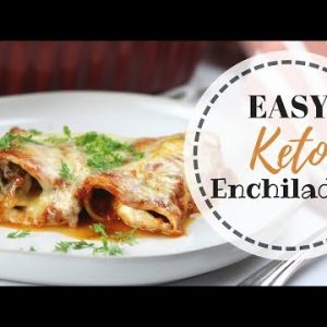 KETO ENCHILADAS   Low Carb Enchilada Recipe   Keto Mexican Recipe