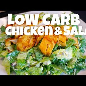 Low Carb Chicken and Salad – low carb recipe – salad recipes – low carb diet