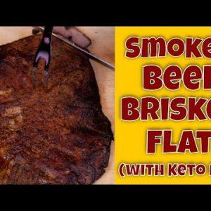 🍖 Low Effort Smoked Beef Brisket Flat Using Keto Friendly Rub 🍖