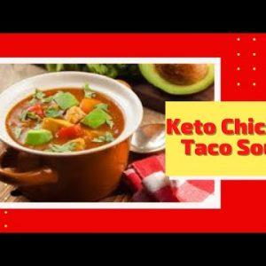 Keto Chicken Taco Soup – The Best Keto Diet Recipe