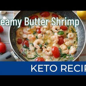 Creamy Butter Shrimp | Keto Diet Recipes