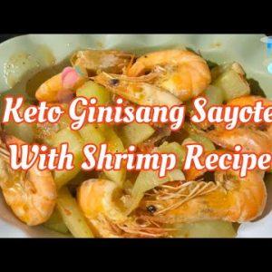 KETO FOOD – Ginisang Sayote with Shrimp Recipe