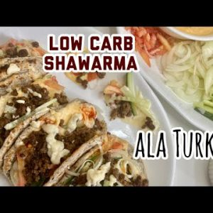 LC Vlog 32 : Easy Low Carb Shawarma Recipe ala Turks | Keto Pita bread and Shawarma with Garlic Mayo