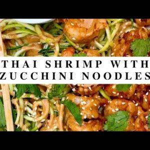 Thai Shrimp with  Zucchini Noodles|Keto Recipes|Keto Diet For Everyone