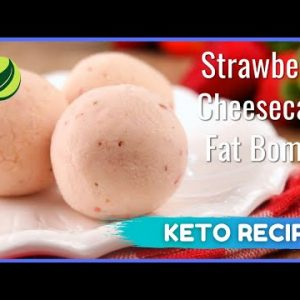Keto Strawberry Cheescake Fat Bombs   Best Keto Diet Recipe For Weight Loss #