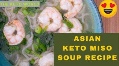 Tasty And Easy  😍 Asian Keto Miso Soup Recipe (Topped with Shrimp)   Keto Recipes   The Keto World