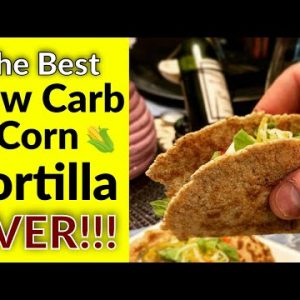 The BEST low carb (dirty keto) corn tortillas EVER! Actual corn and only 2g net carbs per serving