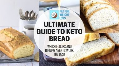 The Ultimate Guide To Keto Bread | Best Recipes & Flours Used