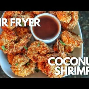 Air Fryer Coconut Shrimp Recipe | Air Fryer Recipes