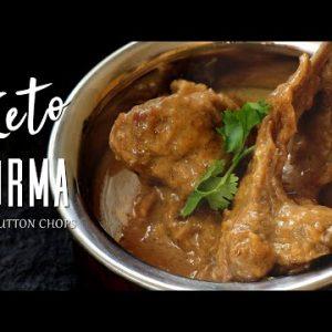 Keto Korma | Made with Mutton/Lamb Chops | Headbanger's Kitchen