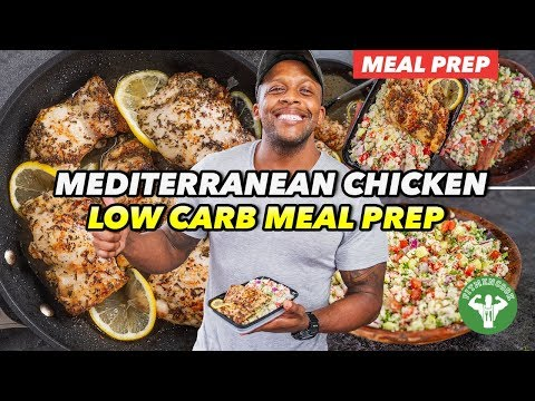 Low Carb Meal Prep – Mediterranean Chicken And Tabbouleh