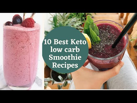 10 Best Keto Low Carb Smoothie Recipes