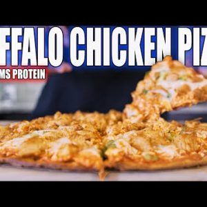 ANABOLIC BUFFALO CHICKEN PIZZA   High Protein Bodybuilding Low Carb Pizza Recipe