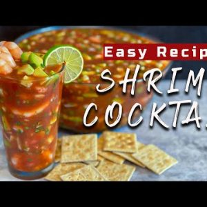 Easy Recipe | Mexican Shrimp Cocktail | Coctel De Camaron | Mexican Food
