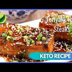 Keto Teriyaki Tofu Steaks | Best Keto Diet Recipe For Weight Loss #16