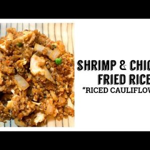"""HOW TO MAKE SHRIMP & CHICKEN FRIED RICE """"RICED CAULIFLOWER""""   Cooking Vlog   Keto Friendly"""