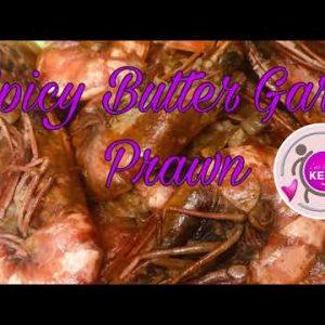 Keto / LC Spicy Butter Garlic Prawn or Shrimp (shrimp recipe)