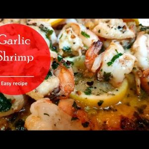 Garlic Shrimp Recipe | Quick and Easy Garlic Shrimp Recipe | وصفة الجمبري بالثوم |Indoorsy Mom