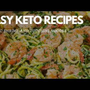 Quick Keto Recipe: Garlic Shrimp and Zucchini Noodle