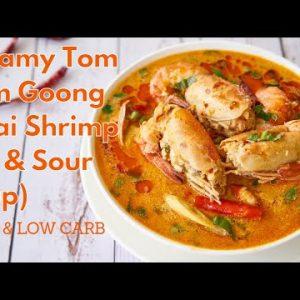 Creamy Tom Yum Goong (Thai Shrimp Hot and Sour Soup)   Keto & Low carb